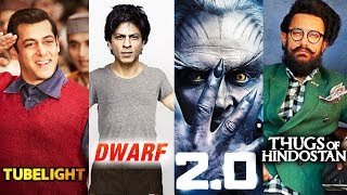 Tubelight Vs Robot 2 Vs Thugs Of Hindostan Vs Dwarf - Verdict