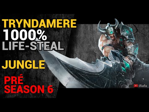 "Tryndamere Jungle ""1000% Life-Steal"" (Pré-Season 6)"