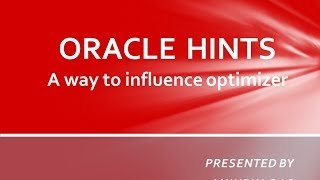Oracle 11g Hints Overview
