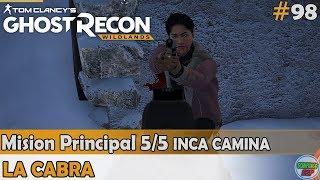 Ghost Recon Wildlands | La Cabra | Mision 5/5 INCA CAMINA | (#98) gameplay