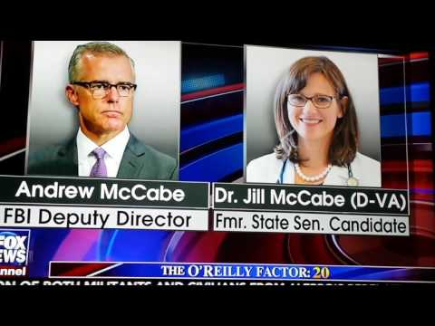 FBI DEPUTY DIRECTOR'S WIFE ACCEPTED$$ FROM CLINTON,O'REILLY CALLS OUT FBI FOR REALLY BAD OPTICS