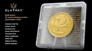 Zlatá mince 30. výročí nástupu na trůn japonského císaře 2019 Proof