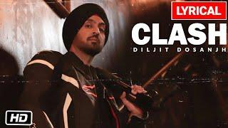 Diljit Dosanjh: CLASH Lyrical Video Song | G.O.A.T.