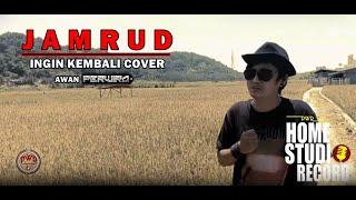 Download JAMRUD - Ingin kembali II Cover PWR ft. Awan P E R W I RA
