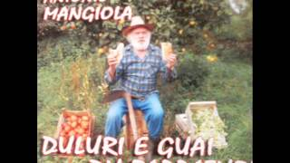 """Ciangi u zappaturi""...Antonio Mangiola!"