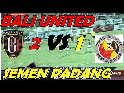 Review Bali United Vs Semen Padang 2 1 Tsc 2016 Youtube