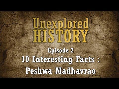 Unexplored History - Episode 2 - 10 Interesting facts about Peshwa Madhavrao