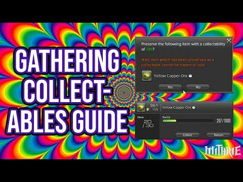 FFXIV 3.0 0649 Gathering Collectables Guide