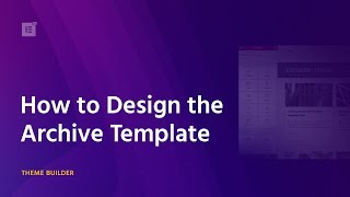 How to Design the Archive Template in WordPress