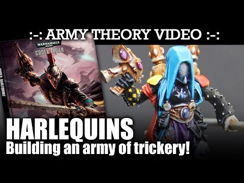 SS82 ARMY THEORY: Harlequins - Building an Army of Trickery! | HD