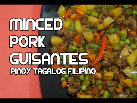 Paano magluto Minced Pork Guisantes Recipe - Filipino Tagalog Pinoy