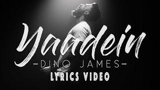 Dino James - Yaadein [Official Video]   lyrics