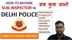 SUB INSPECTOR IN DELHI POLICE EXAM  CUTOFF  TRAINING  JOB PROFILE  SALARY   PROMOTION