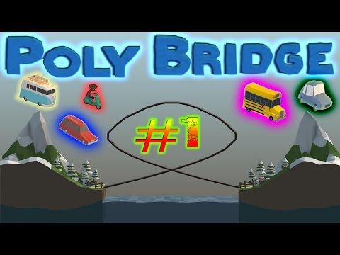 The Beginning | Poly Bridge #1