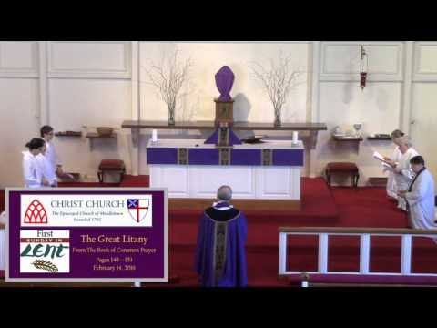Great  Litany - Chanted - Christ Church Middletown NJ