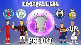🔮Footballers Predict CL Semi-Finals!🔮 (Real Madrid vs Chelsea + PSG vs Man City Champions League)