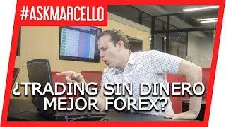 Trading en Forex o Futuros cuando no hay dinero