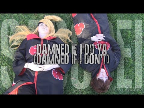 【Naruto CMV】 「'Damned if I Do Ya (Damned if I Don't)' - Sasori x Deidara」