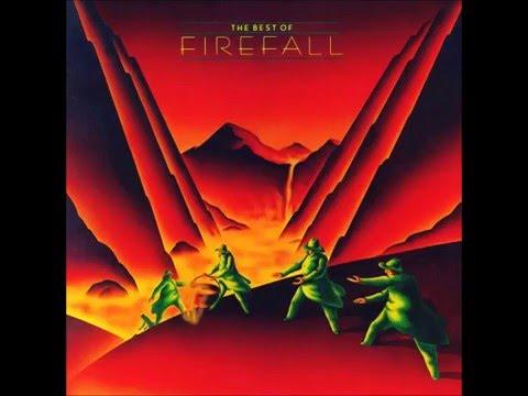Firefall - Goodbye, I Love You 1978