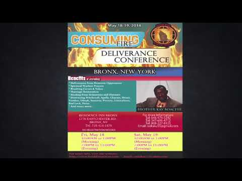 DELIVERANCE CONFERENCE NEW YORK, BRONX: MAY 18 and 19
