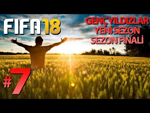 FIFA 18 KARİYER #7 - YENİ SEZON YENİ TRANSFER YENİ GENÇLER!