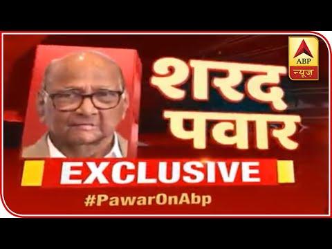 EXCLUSIVE: Sharad Pawar