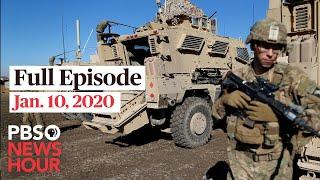 PBS NewsHour live episode, Jan 10, 2020