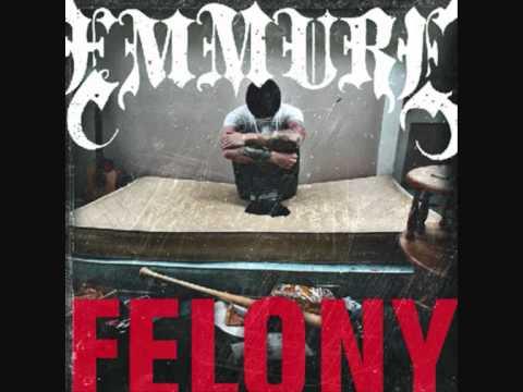Emmure - Felony (/Lyrics)