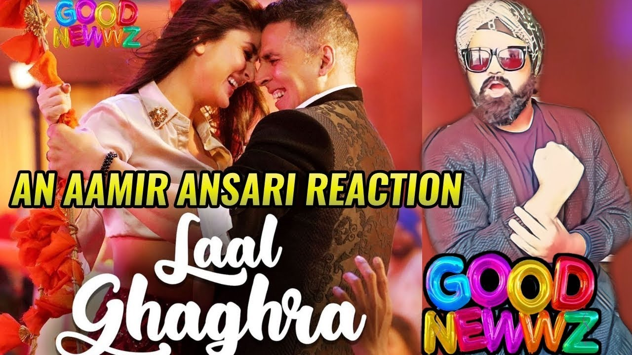 GOOD NEWWZ: LAAL GHAGHRA SONG | REACTION | REVIEW | AKSHAY ...