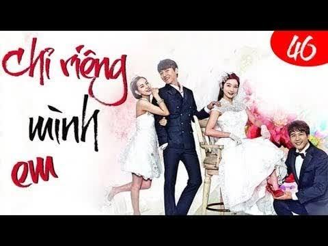 Phim Hàn Quốc 2018 | Chỉ Riêng Mình Em Tập 46 #LOWIFUNNY