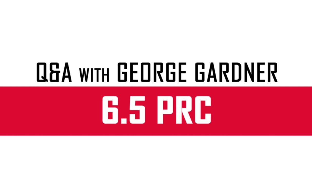 Hornady® 6 5 PRC - Q&A with George Gardner