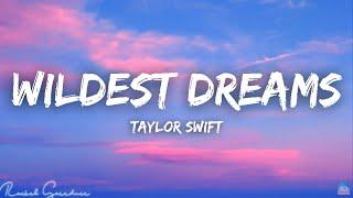 Download Taylor Swift - Wildest Dreams (Taylor's Version) [Lyrics]