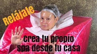 CREA TU PROPIO SPA DESDE TU CASA