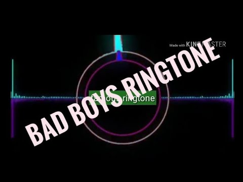 Bad boys ringtone 12 August 2018