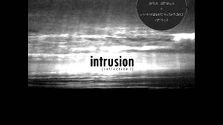 Intrusion - Reflection I ( Unreleased Extended Mix )