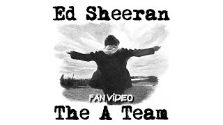Ed Sheeran - The A Team || Fan Video by Project Sheeran Poland