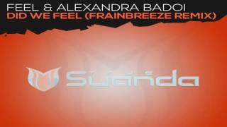Feel Alexandra Badoi Did We Feel Frainbreeze Extended Progressive Mix