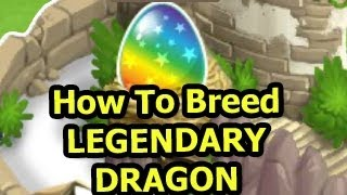 How To Breed LEGENDARY DRAGON in Dragon City Easy with 2 Rare Hybrid Dragons