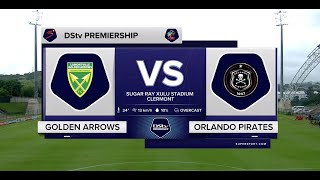 DStv Premiership | Golden Arrows v Orlando Pirates | Highlights