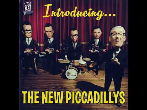 The New Piccadillys - The Owl And The Pussycat