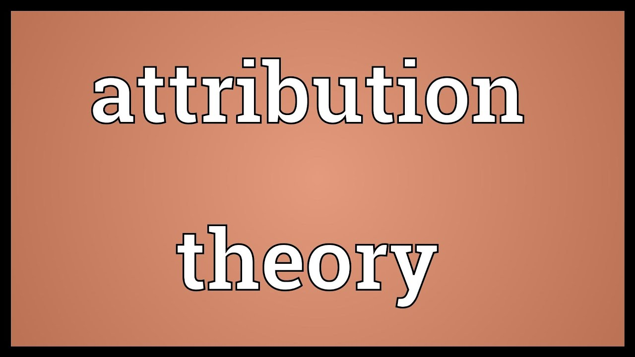 attribution theory understanding people