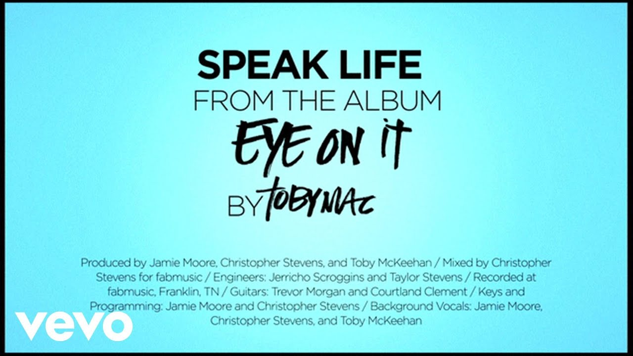 Speak Life, TobyMac