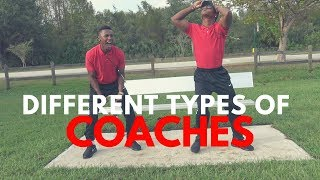 THE DIFFERENT TYPES OF COACHES..