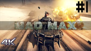 Mad Max (PC) - Gameplay - #1 - 4k 60Hz Ultra
