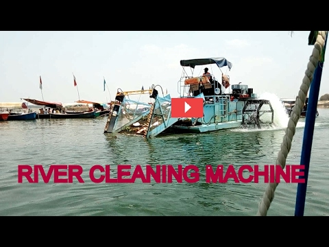 GANGA, RIVER CLANING MACHINE