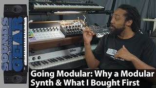 Going Modular: Why A Modular Synth & What I Bought First