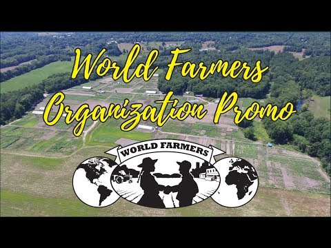 World Farmers Organization Promo
