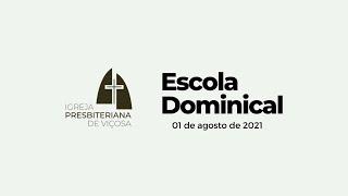 Escola Dominical IPV (01/08/2021)