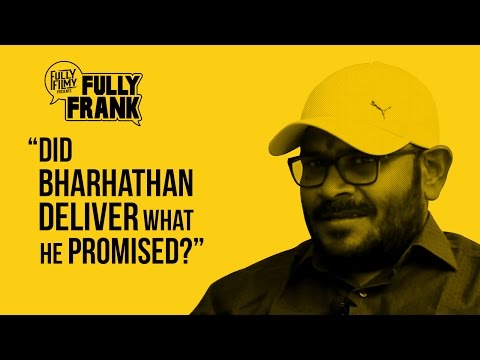 Did Bharhathan Deliver What He Promised? |...