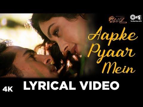 Aapke Pyaar Mein Hum Lyrical Video - Raaz | Dino Morea & Malini Sharma | Bipasha Basu | Alka Yagnik